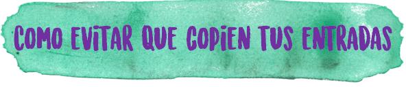 http://elrincondealexiaandbooks.blogspot.com.es/2016/11/tutorial-como-evitar-que-copien-tus.html