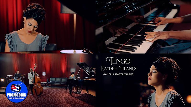 Haydée Milanés - ¨Tengo¨ - Videoclip. Portal Del Vídeo Clip Cubano. Música cubana. Bolero. Canción. Feeling. Cuba.