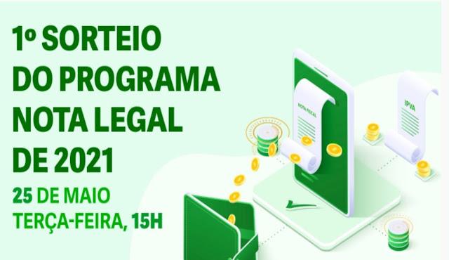 Primeiro Sorteio Programa Nota Legal 2021