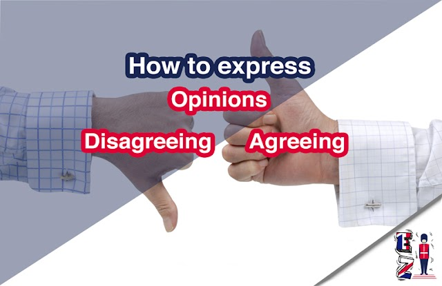 How to express opinions, agreeing, and disagreeing