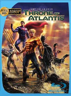 La Liga de la Justicia: El trono de Atlantis (2015) HD [1080p] Latino [GoogleDrive] SilvestreHD
