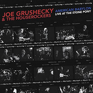 Joe Grushecky & the Houserockers' American Babylon Live