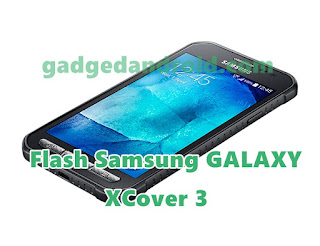 Tutorial Flashing Samsung Galaxy XCover 3 SM-G388F Via Odin