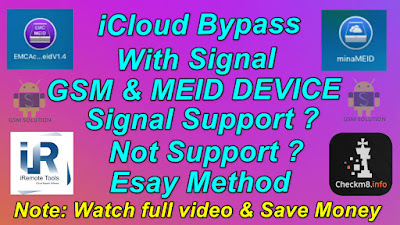 iCloud Bypass With Signal GSM & CDMA Device Support Or Not Support With Signal EMC,Mina,iRemove