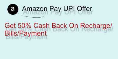 Amazon Pay Recharge/Bills/DTH Offer