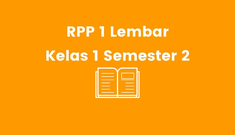 RPP 1 Lembar Kelas 1 Semester 2