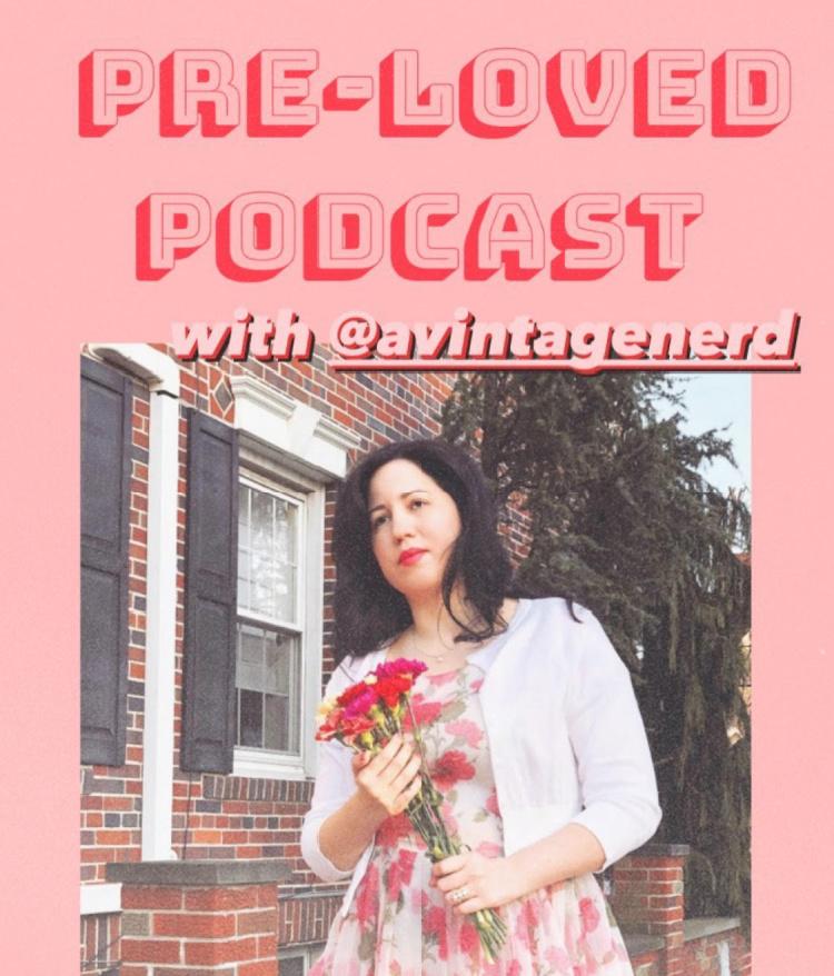 A Vintag Nerd, Pre-Loved Podcast, Vintage Podcast, Vintage Lifestyle, Retro Fashion Blog
