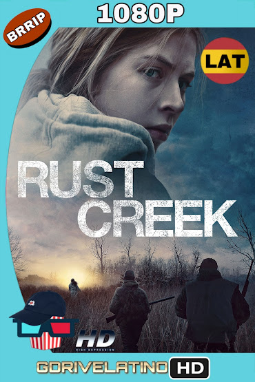 Rust Creek (2018) BRRip 1080p Latino-Ingles MKV