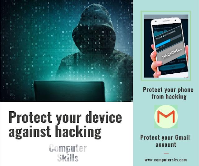 Comment protéger votre compte Gmail et votre appareil contre le piratage