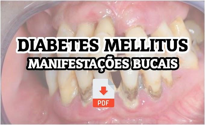 PDF: Manifestações bucais em pacientes portadores de Diabetes Mellitus: uma revisão sistemática