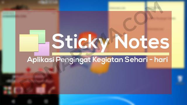 Sticky Notes Review dan Kelebihan