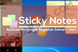 Sticky Notes Aplikasi Pengingat Aktifitas Sehari - Hari