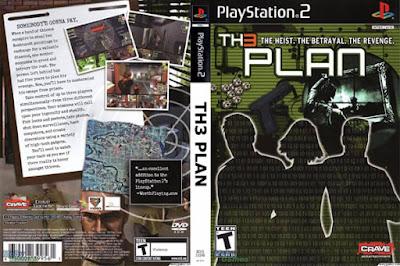 Descargar The Plan para PlayStation 2 en formato ISO región NTSC y PAL en Español Multilenguaje Enlace directo sin torrent. The Plan (estilizado como Plan de Th3 ) es un sigilo acción del juego que fue desarrollado por el Sistema de Eko, producido por Monte Cristo Multimedia , y publicado por Crave Entertainment y Ghostlight Ltd El juego fue lanzado para PlayStation 2 y Microsoft Windows el 31 de marzo de 2006 en Europa y el 17 de abril de 2007 para el Estados Unidos . Diseñado como un presupuesto-título por Crave.