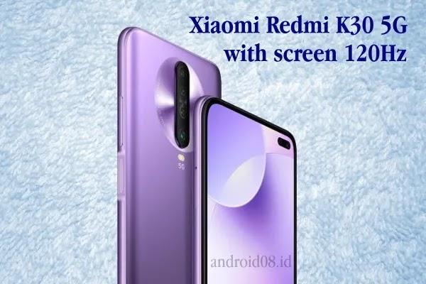 Xiaomi Redmi K30 5G Dibekali Layar 120Hz Chipsetnya