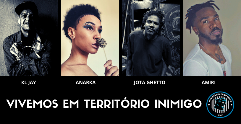Vivemos em Território Inimigo   KL Jay, Anarka, Jota Ghetto e Amiri