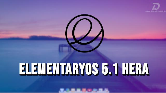elementaryOS 0.5.1 Hera é lançado com várias novidades e suporte ao flatpak
