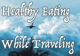 healthy eating while travelling