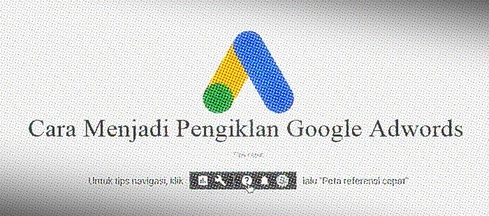 Cara-Menjadi-Pengiklan-Google-Adwords,Google,Google-Adwords,