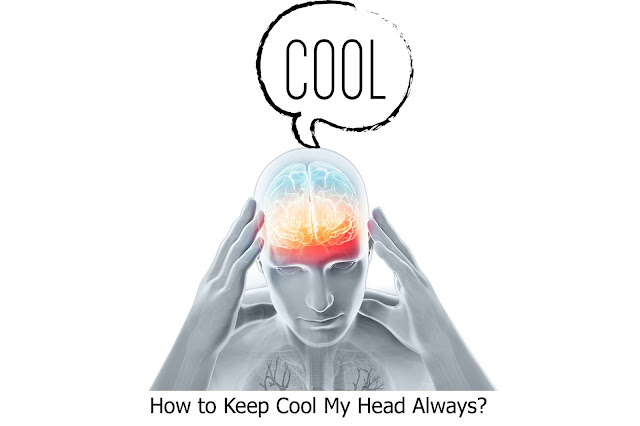 how to keep cool my head always