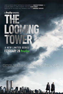 The Looming Tower (2018) [Latino-Ingles] [1080P] [Hazroah]