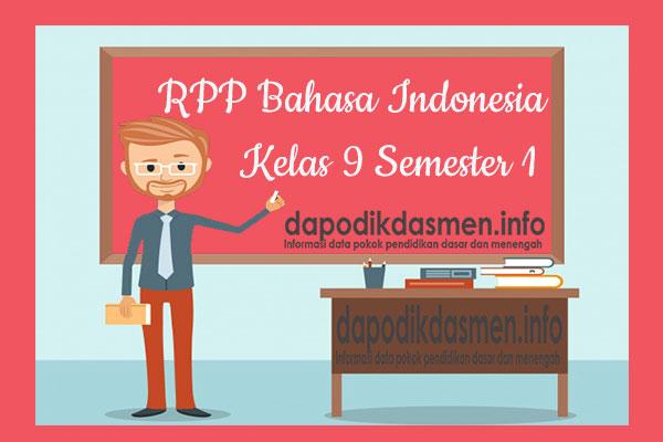 RPP Bahasa Indonesia Kelas 9 SMP MTs Semester 1 Revisi Terbaru 2019-2020