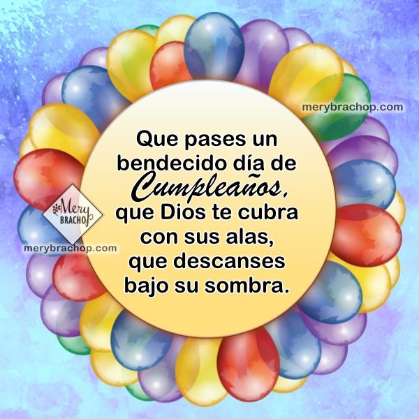 http://www.merybrachop.com/2017/07/frases-versos-cristianos-cumpleanos.html
