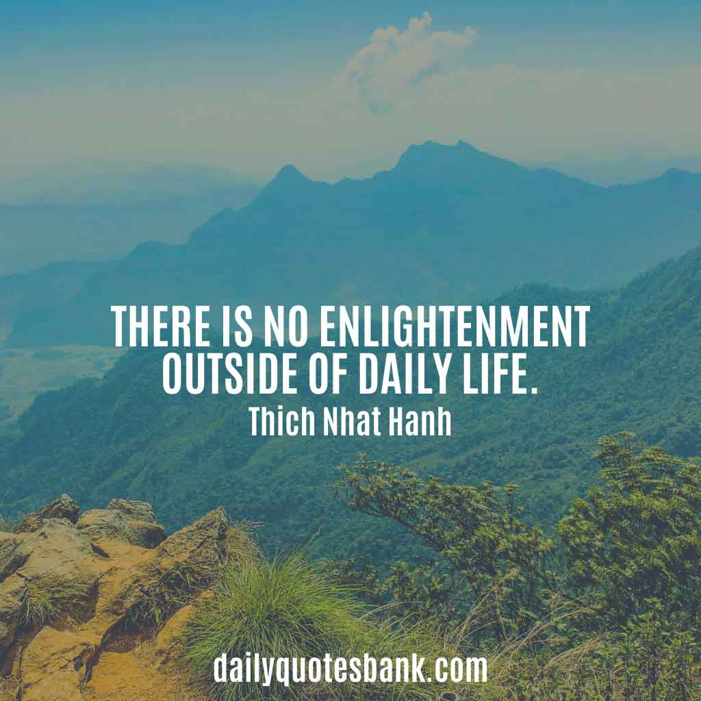Thich Nhat Hanh Quotes On Hope, Love, Fear, Mindfulness