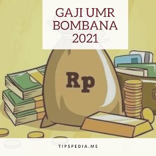 Gaji UMR Bombana 2021