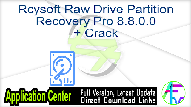 Rcysoft Raw Drive Partition Recovery Pro 8.8.0.0 + Crack