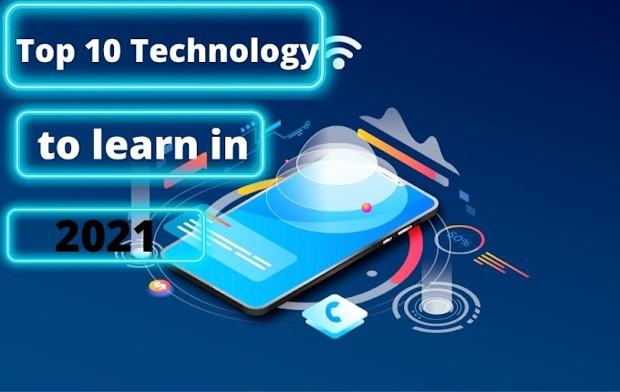 Top 5 Technologies To Learn In 2021| Best 5 Technologies to learn in 2021