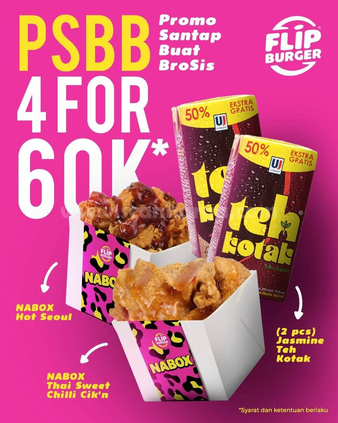 Flip Burger PSBB Promo Santap Buat Brosis 4 For 60K*