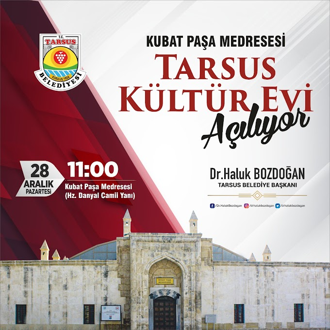 Tarsus Kültür Evi Açılıyor