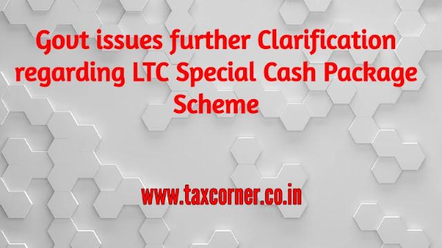 govt-clarification-ltc-special-cash-package-scheme