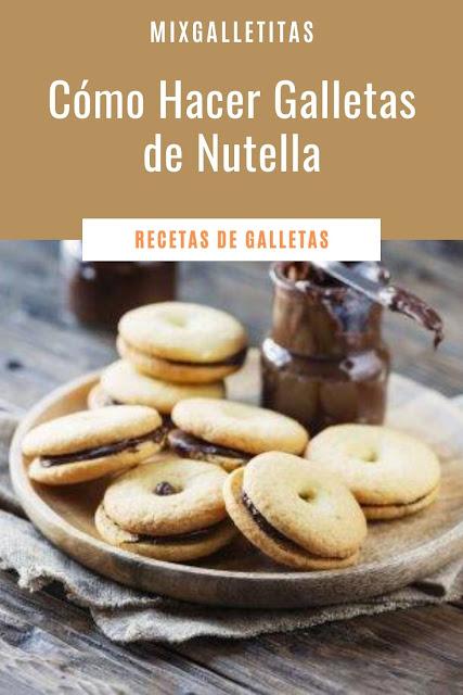 CÓMO HACER GALLETAS DE NUTELLA¡QUÉ RICO!