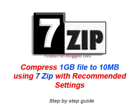 Compress 1GB file to 10MB Using 7Zip with Recommended