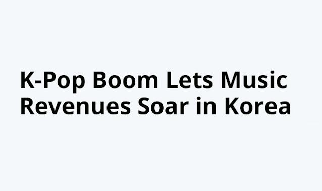 K-Pop boom worldwide spiked the music revenue in Korea