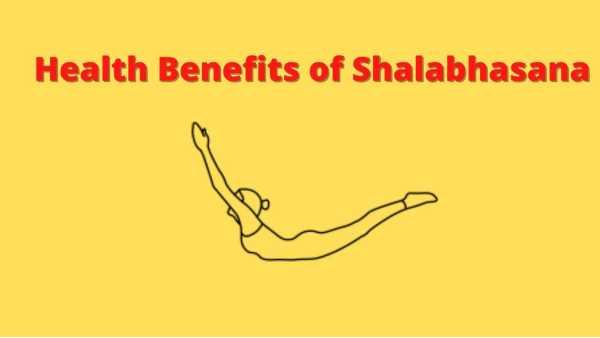 shalabhasana benefits and precautions