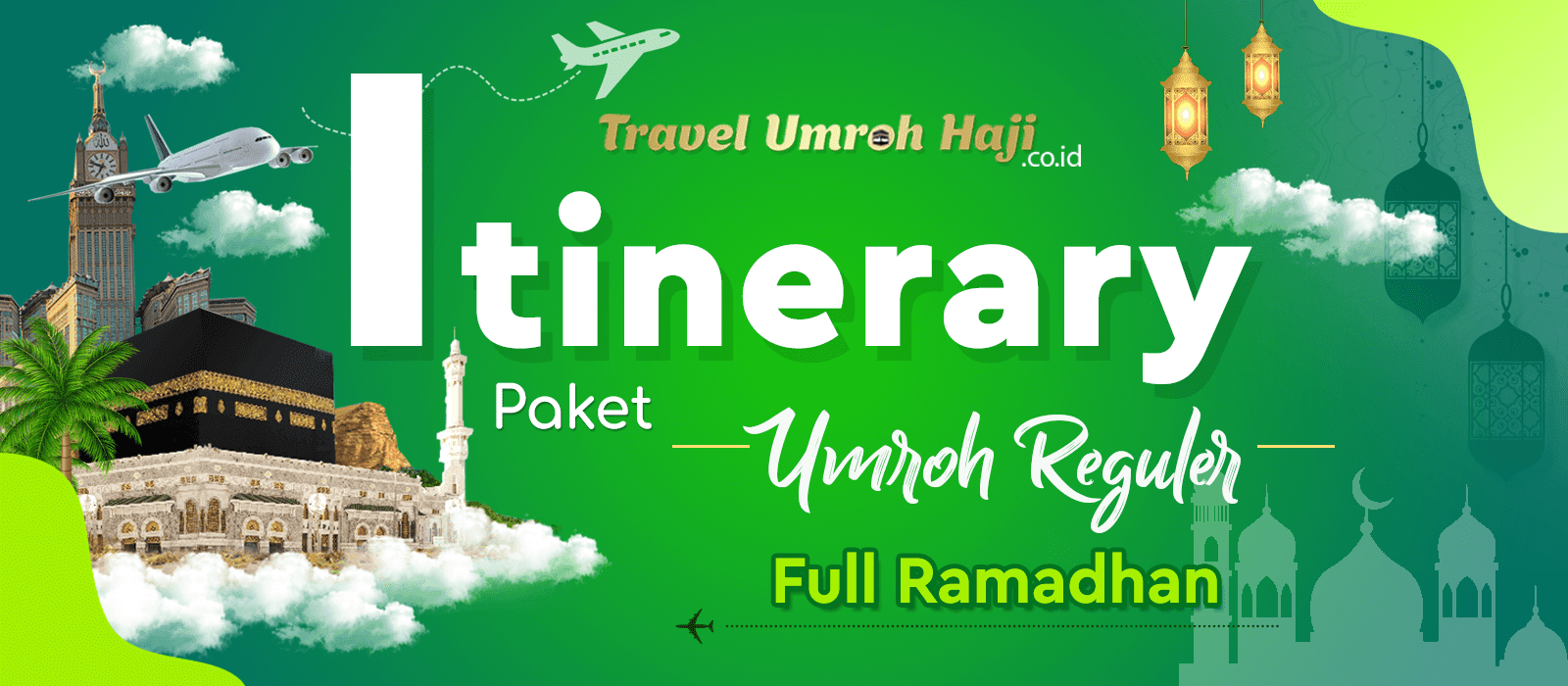 Program Itinerary Umroh 30 Hari Full Ramadhan Direct