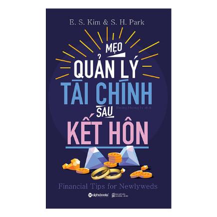 Mẹo Quản Lý Tài Chính Sau Kết Hôn (Tái Bản 2018) ebook PDF EPUB AWZ3 PRC MOBI