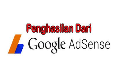 Cara Mendapatkan Penghasilan dari Google Adsense yang Cukup Tinggi