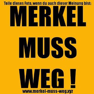 Merkel muss weg