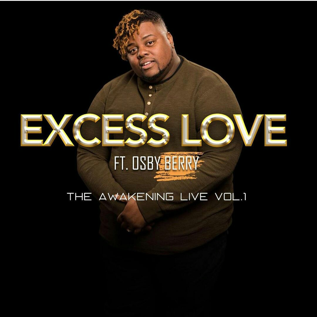 [Music] Download Osby Berry - Excess Love (Cover)
