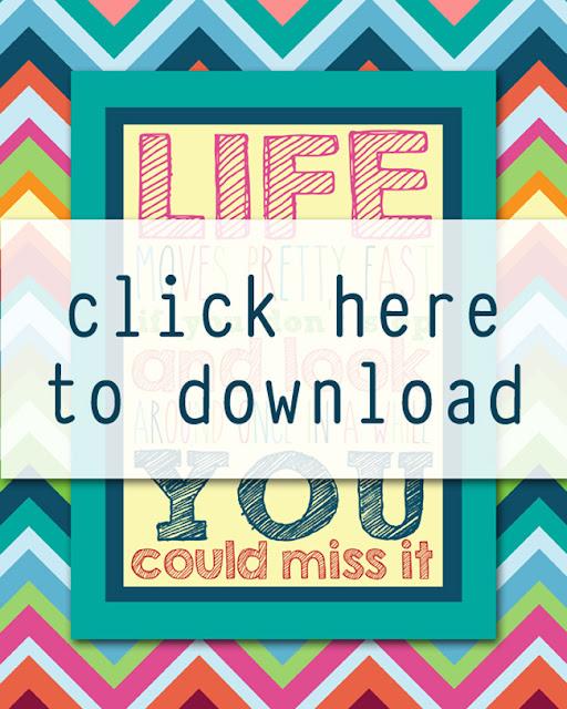 Life Moves Pretty Fast {free 8x10 printable}