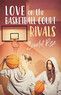 Love on the Basketball Court Book 1 Rivals - Lesbian Romance by Scarlet C. Rose - book promotion
