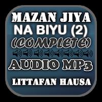 Mazan Jiya Na Biyu (2) - Audio Mp3 Apk Download for Android