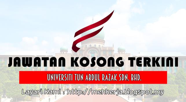 Jawatan Kosong Terkini 2016 di Universiti Tun Abdul Razak