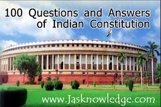 100 भारतीय राजव्यवस्था एवं संविधान के प्रश्न उत्तर