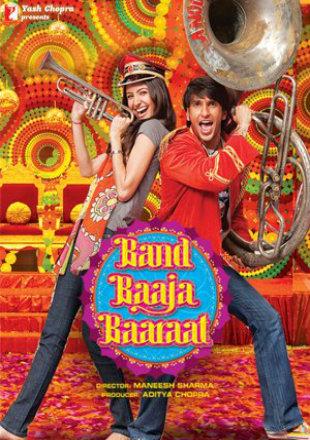Band Baaja Baaraat 2010 Full Hindi Movie Download