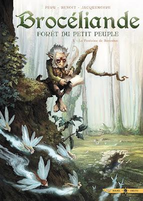 couverture de Brocéliande, forêt du petit peuple T1 la fontaine de Barenton de Olivier Péru et Bertrand Benoît chez Soleil