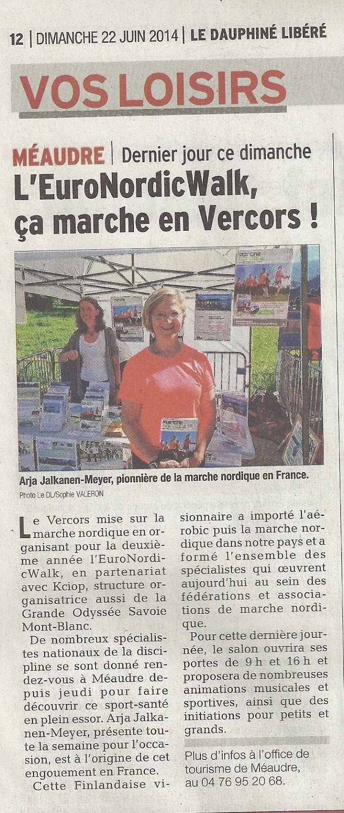 Article au Dauphiné Libéré dimanche 22 Juin 2014 L'EuroNordicWalk, ça marche en Vercors
